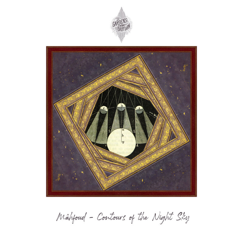 mahfoud, mahfoud contours of the night ep, contours of the night ep, the gardens of babylon, releases
