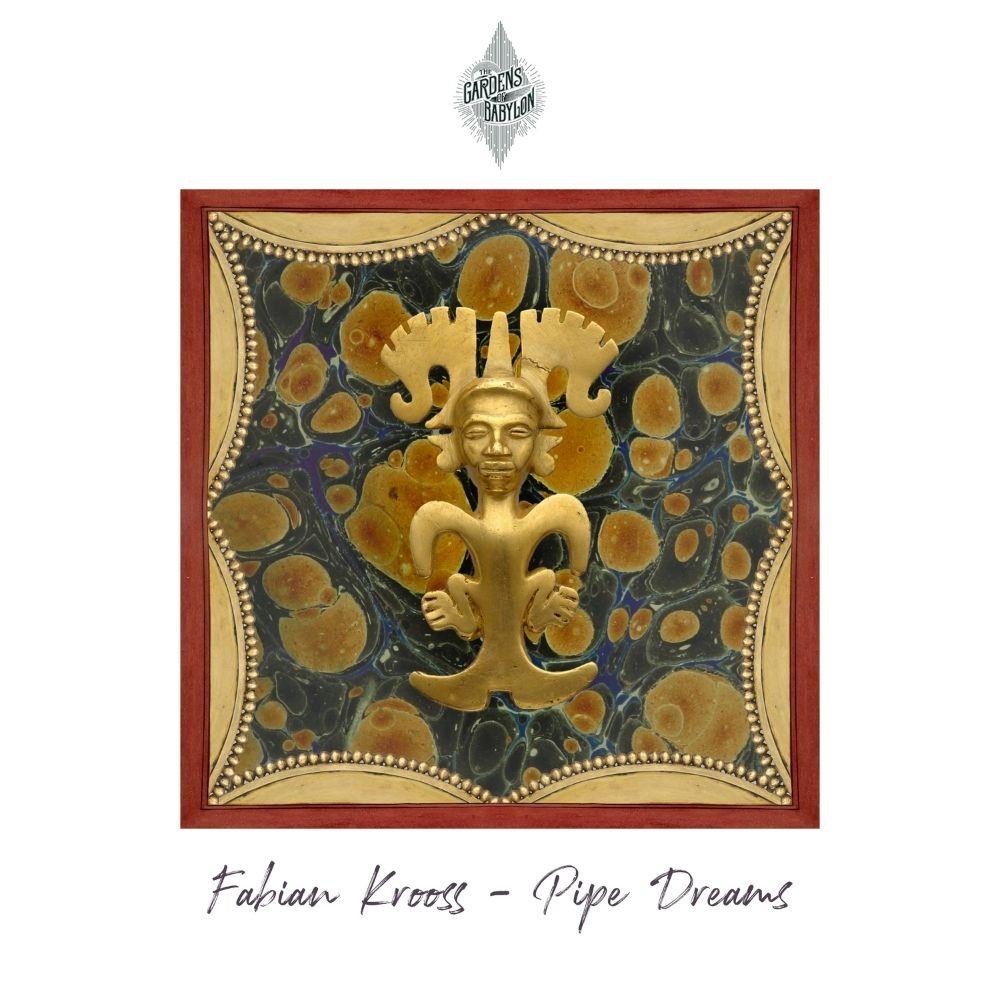 Fabian Krooss Pipe Dreams EP